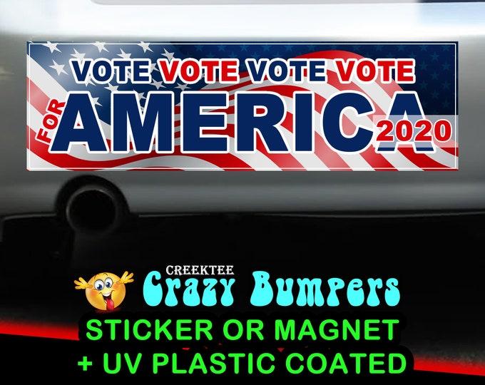 Vote America 2020 sticker or magnet, 9 x 2.7 or 10 x 3 Sticker Magnet or bumper sticker or bumper magnet