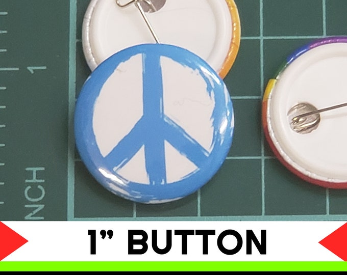 Peace Symbol 1 inch buttons. Pin back button