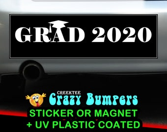 Grad 2020 graduation Bumper Sticker 10 x 3 Bumper Sticker or Magnetic Bumper Sticker Available