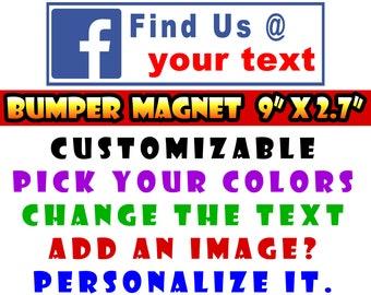 "9"" x 2.7"" Facebook custom bumper sticker or magnet or create your own we customize Sticker Magnet or bumper sticker or bumper magnet"