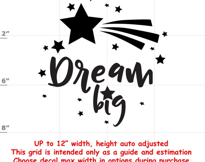 Dream Big - Vinyl Decal - Fun Decals various sizes and colors - colours