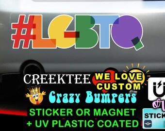 "LGBTQ with Hashtag PRIDE 9"" wide Bumper Sticker or Magnetic Bumper Sticker Available"