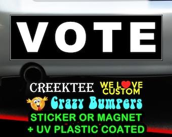 """9"""" x 2.7"""" VOTE bumper sticker or magnet, Vote Sticker 9 x 2.7 Sticker Magnet or bumper sticker or bumper magnet"""
