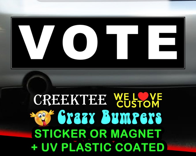 "9"" x 2.7"" VOTE bumper sticker or magnet, Vote Sticker 9 x 2.7 Sticker Magnet or bumper sticker or bumper magnet"