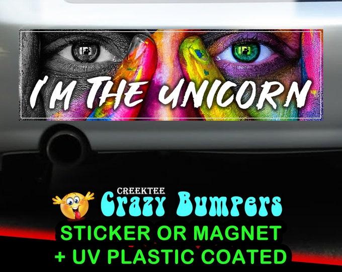 I'm The Unicorn 10 x 3 Bumper Sticker or Magnetic Bumper Sticker Available
