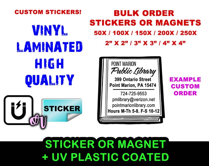"""50+ Custom Stickers or Magnets Bulk Order Pricing 2"""", 3"""", 4"""" in 50x, 100x, 150x, 200x, 250x"""