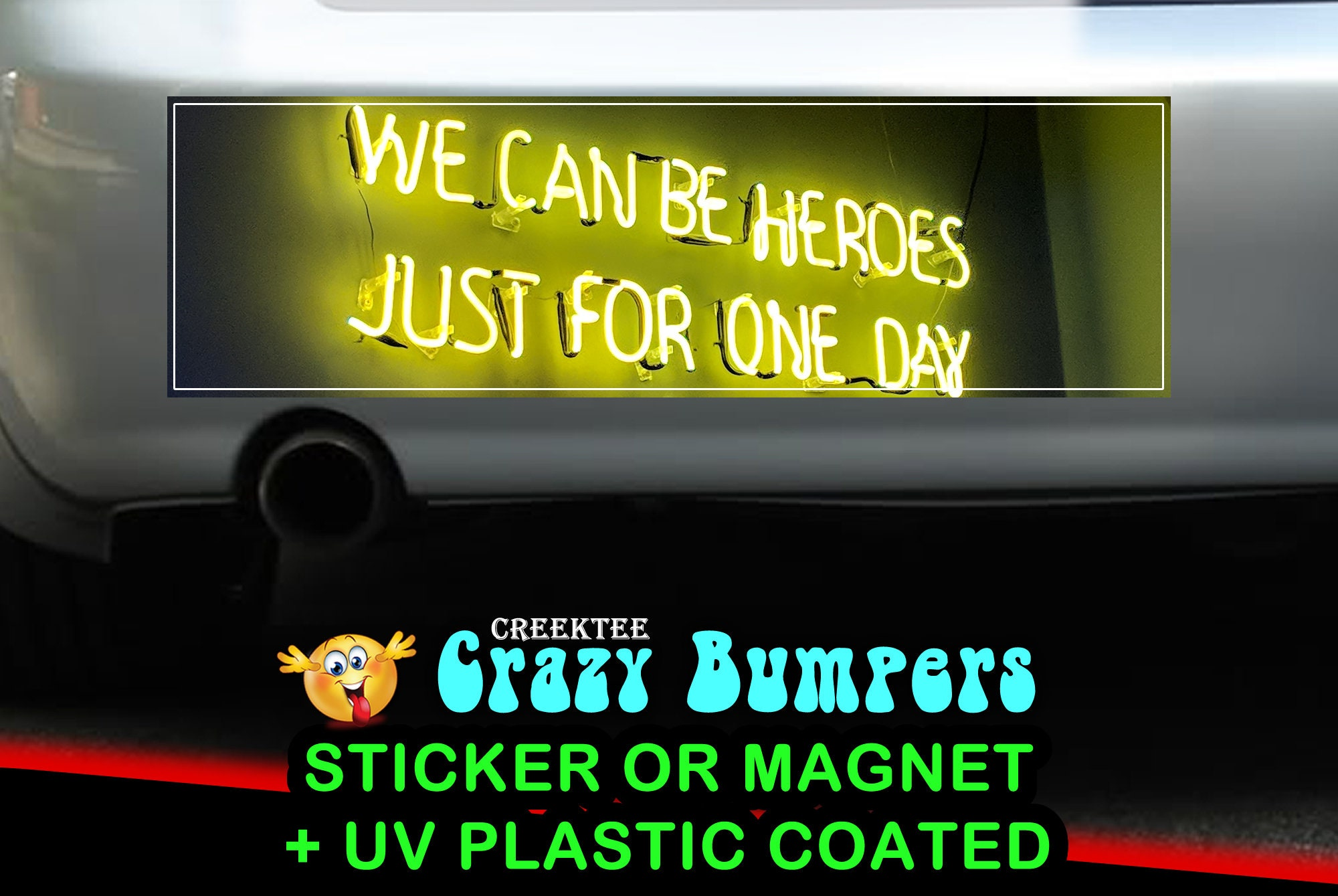 CAD$9.74 - We can be heroes just for one day 10 x 3 Bumper Sticker or Magnet - Custom changes and orders welcomed!