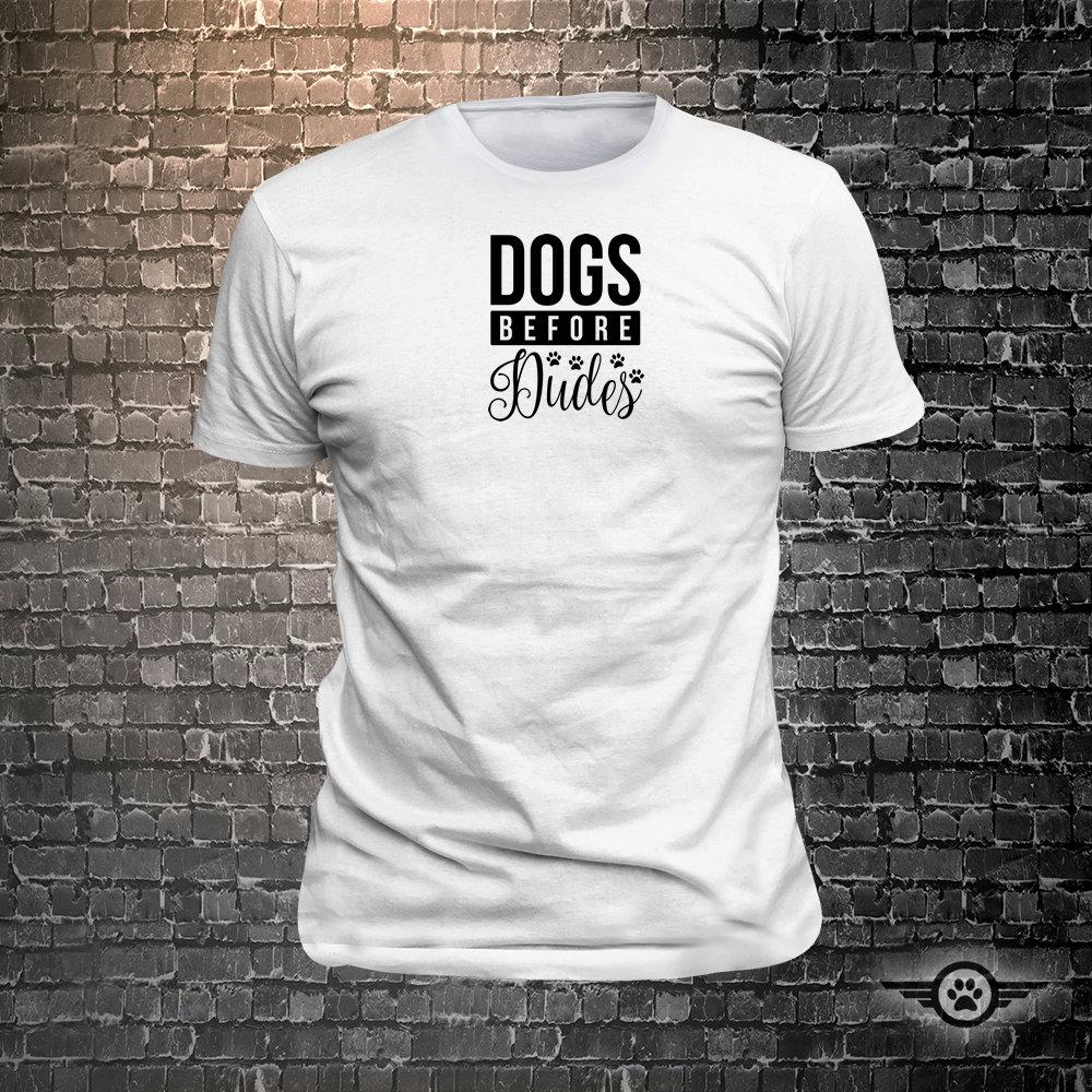 CAD$29.99 - Dogs before dudes Dog Long Lasting Vinyl Print T-Shirt - Dog T-Shirt, Tshirt