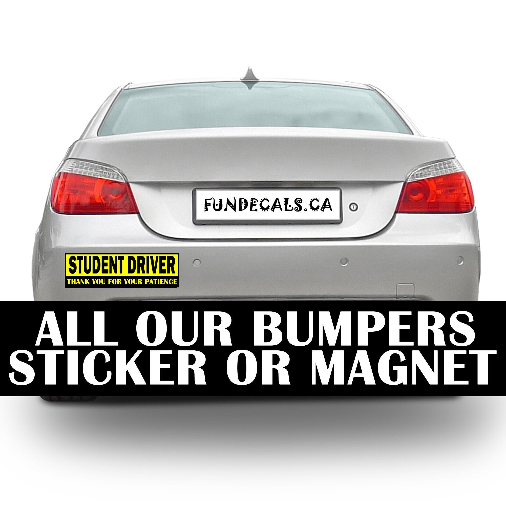 CAD$13.94 - 2X Student Driver Thank You For Your Patience 10 x 3 Bumper Sticker - Custom changes and orders welcomed!