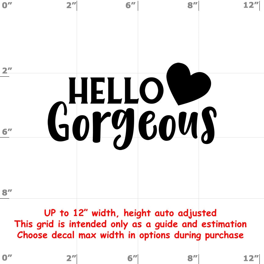 CAD$8.69 - Hello Gorgeous - Fun Decals various sizes and colors - colours