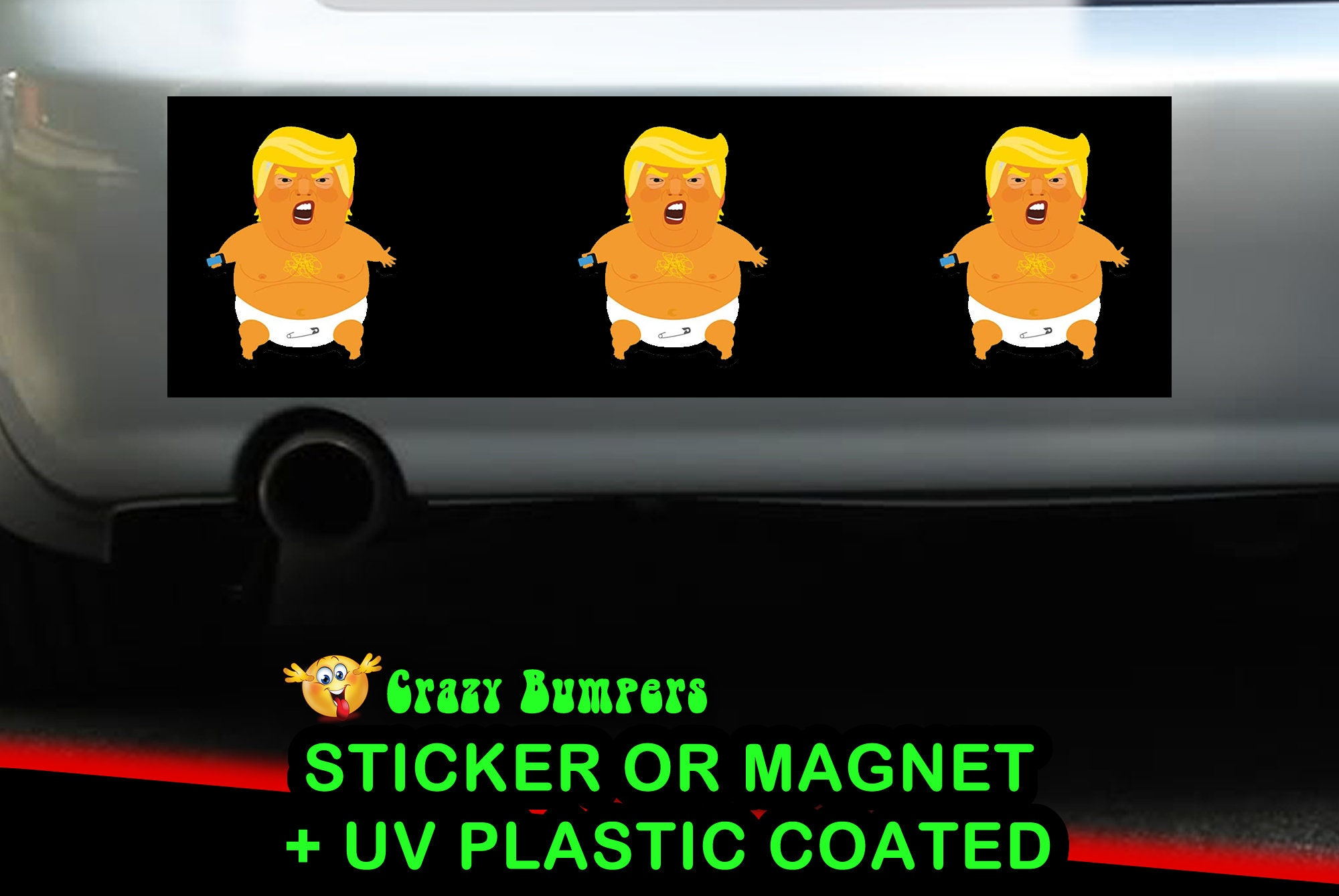 CAD$7.99 - Trump Baby Bumper Sticker 10 x 3 UV Plastic Coated or Magnetic Bumper Sticker Available