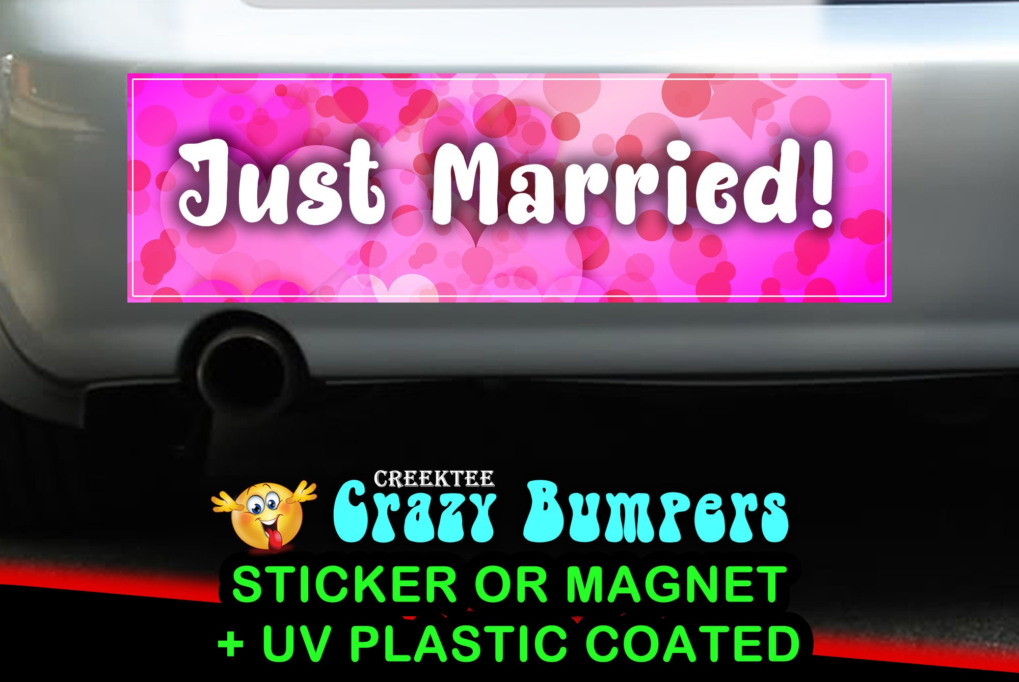 CAD$7.99 - Just Married 10 x 3 Bumper Sticker or Magnetic Bumper Sticker Available