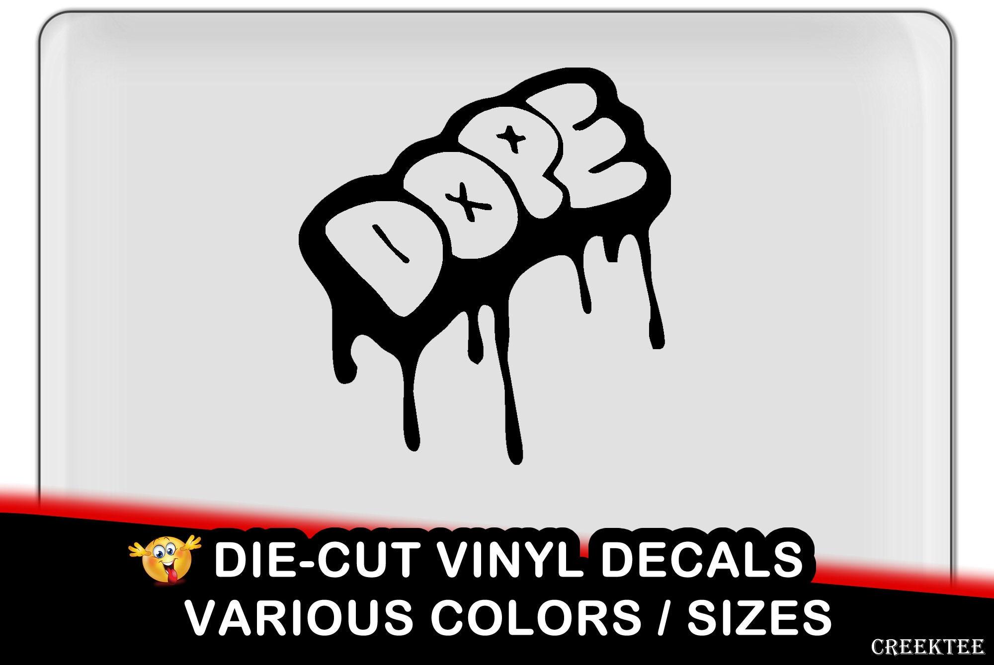 Dope Vinyl Decal - fun vinyl decal in various colors