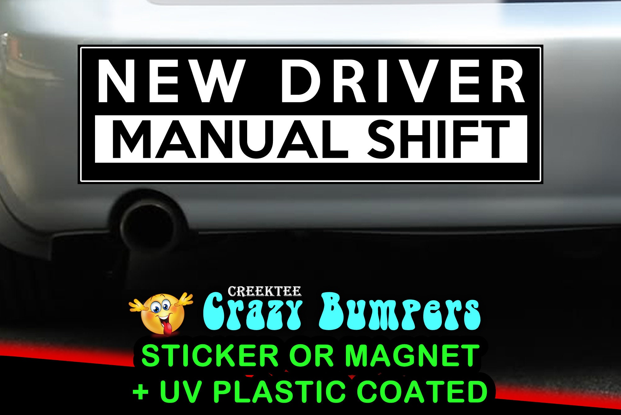 CAD$9.74 - New Driver Manual Shift 10 x 3 bumper sticker or bumper magnet or customize your own premium bumper sticker or car magnet