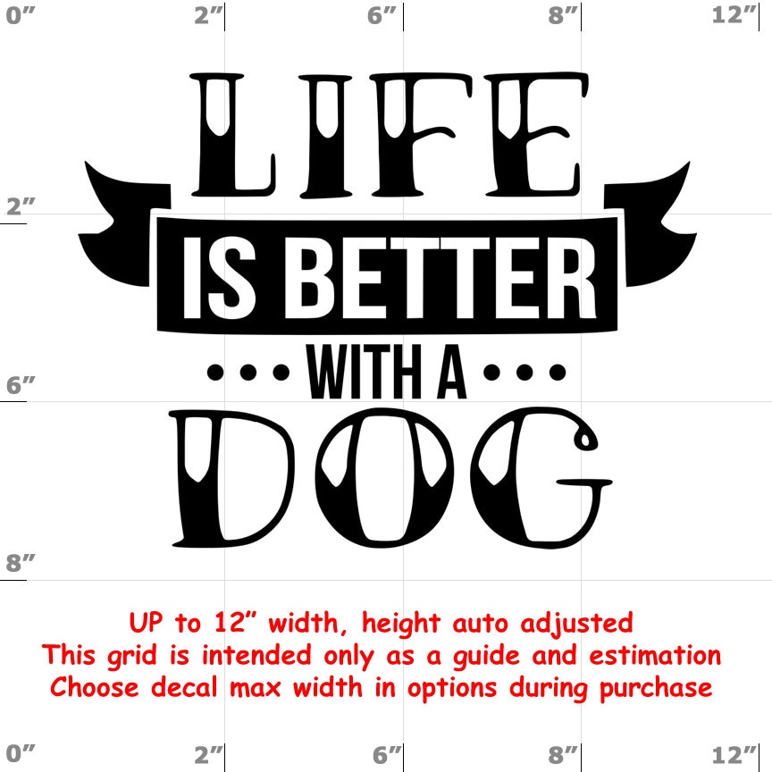 CAD$8.69 - life is better with a Dog vinyl decal - Dog Decal