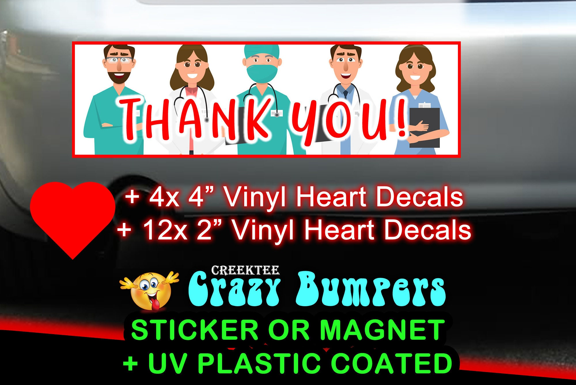 CAD$13.99 - Decals + Nurses Doctors Thank You bumper sticker or magnet, 9 x 2.7 + 4x (4 inch vinyl decal hearts) + 12x (2 inch vinyl decal hearts)