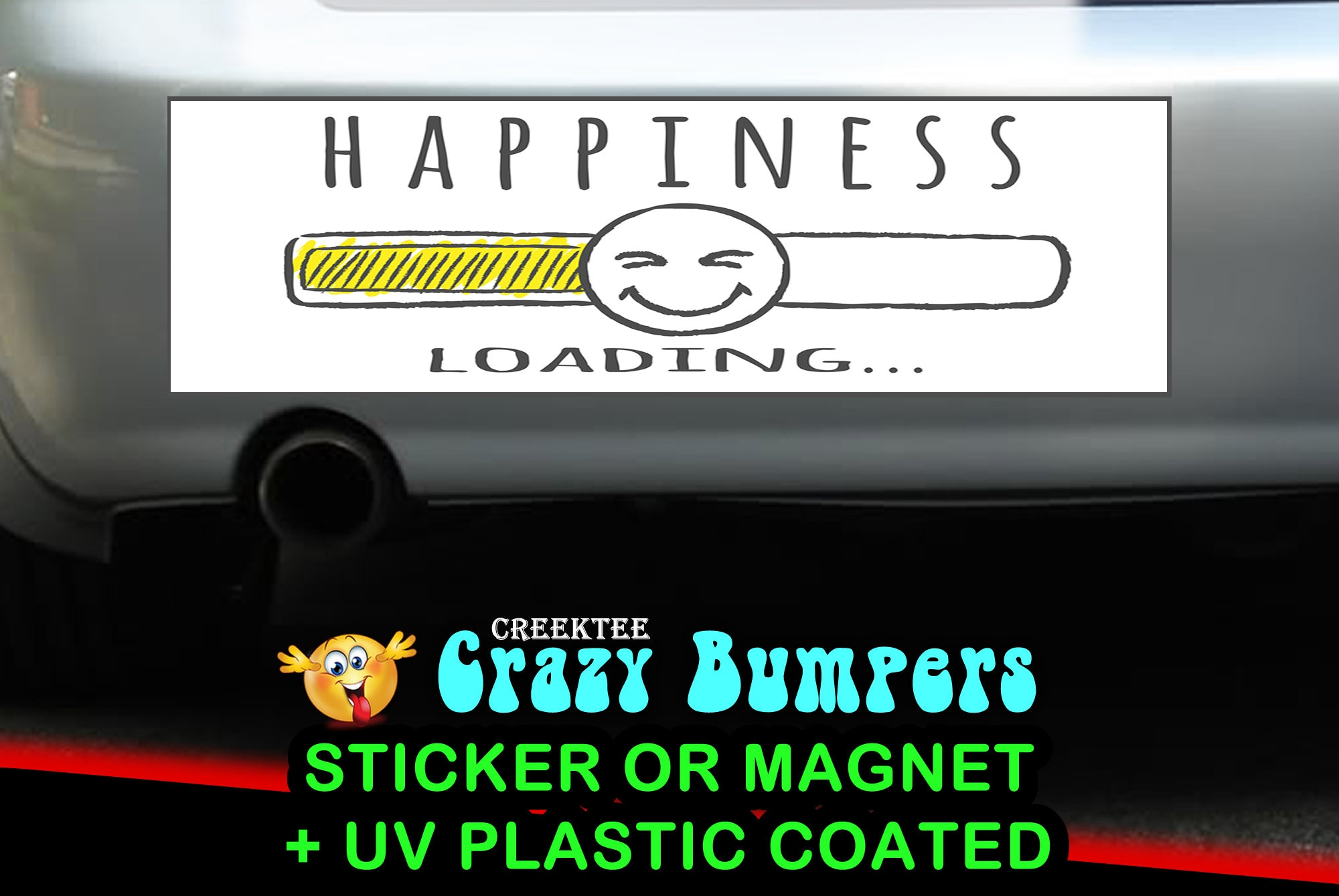CAD$8.69 - Happiness Loading bumper sticker or magnet, 9 x 2.7 or 10 x 3 Sticker Magnet or bumper sticker or bumper magnet