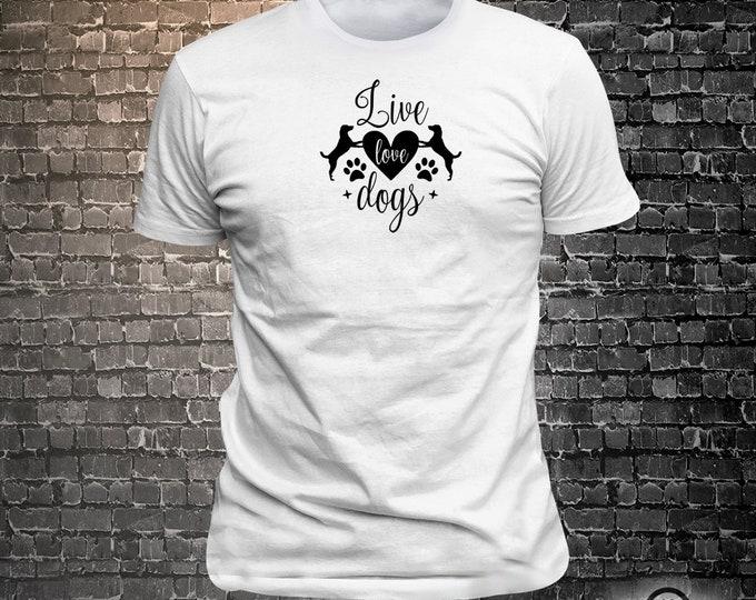 Live Love Dogs Dog Long Lasting Vinyl Print T-Shirt - Dog T-Shirt, Tshirt