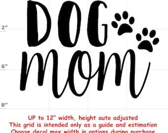 dog mom Dog vinyl decal - Dog Decal