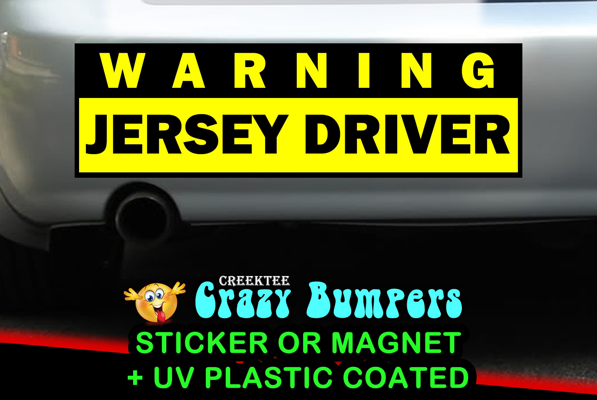 CAD$9.99 - Warning Jersey Driver Bumper Sticker 10 x 3 Bumper Sticker or Magnetic Bumper Sticker Available