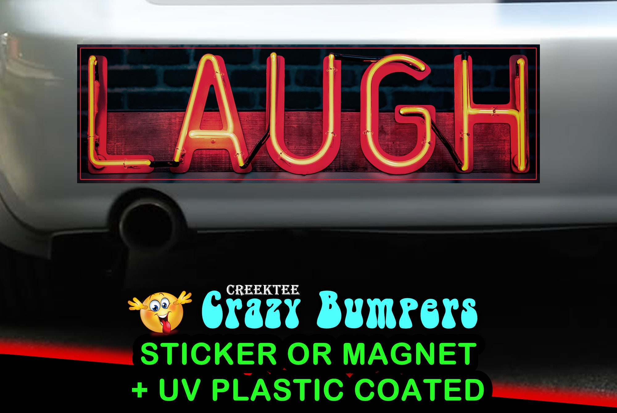 CAD$9.74 - Neon Laugh 10 x 3 Bumper Sticker or Magnet - Custom changes and orders welcomed!