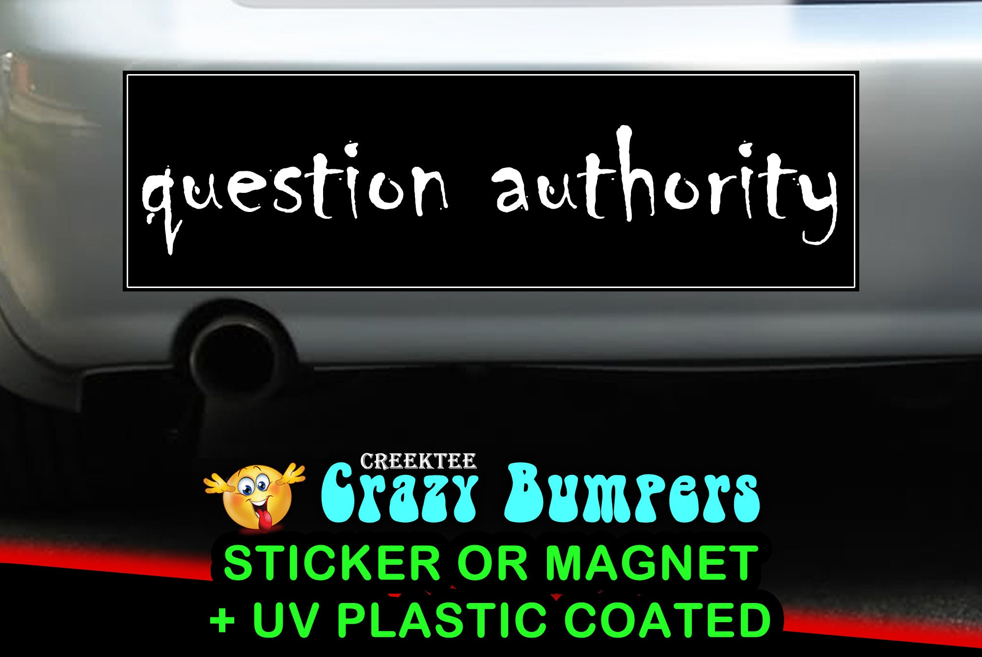 CAD$7.99 - question authority Bumper Sticker 10 x 3 Bumper Sticker or Magnetic Bumper Sticker Available