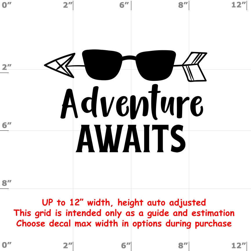Adventure Awaits - Fun Decals various sizes and colors - colours