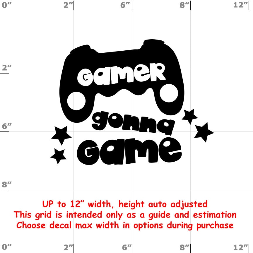 CAD$8.69 - Gamer Gonna Game - Fun Decals various sizes and colors - colours