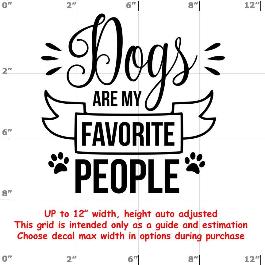 CAD$8.69 - dogs are my favorite people Dog vinyl decal - Dog Decal