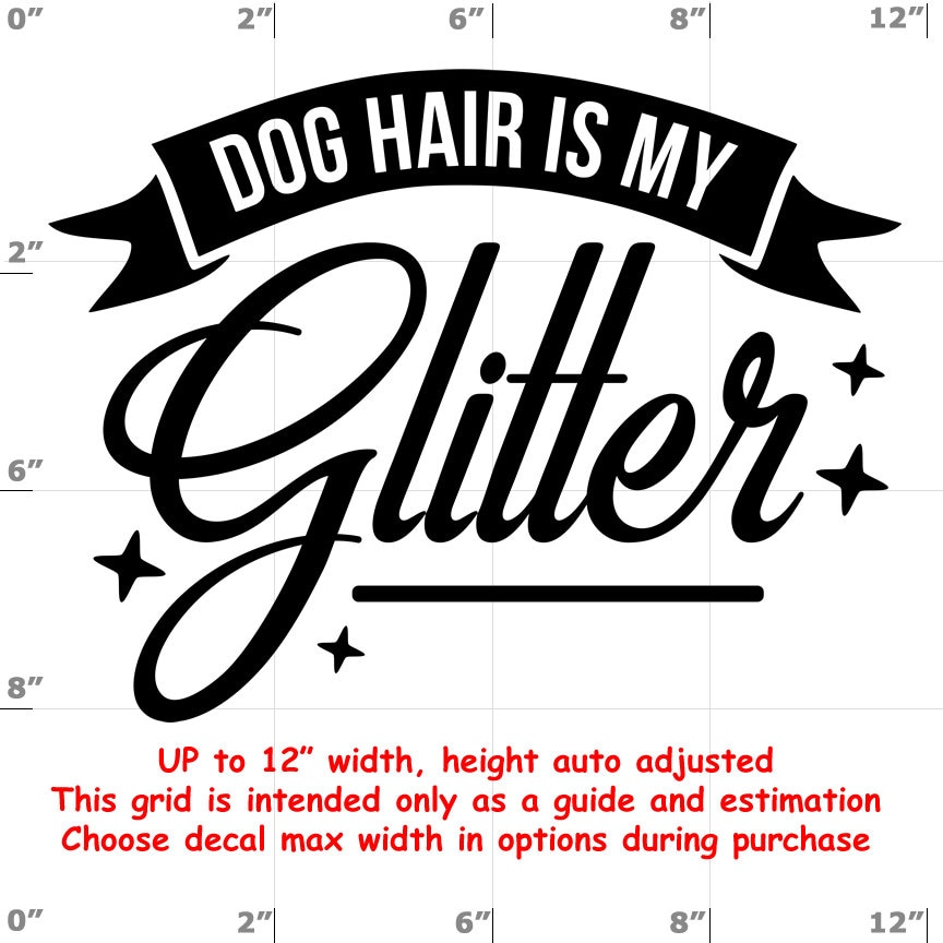 CAD$8.99 - dog hair is my glitter Dog vinyl decal - Dog Decal