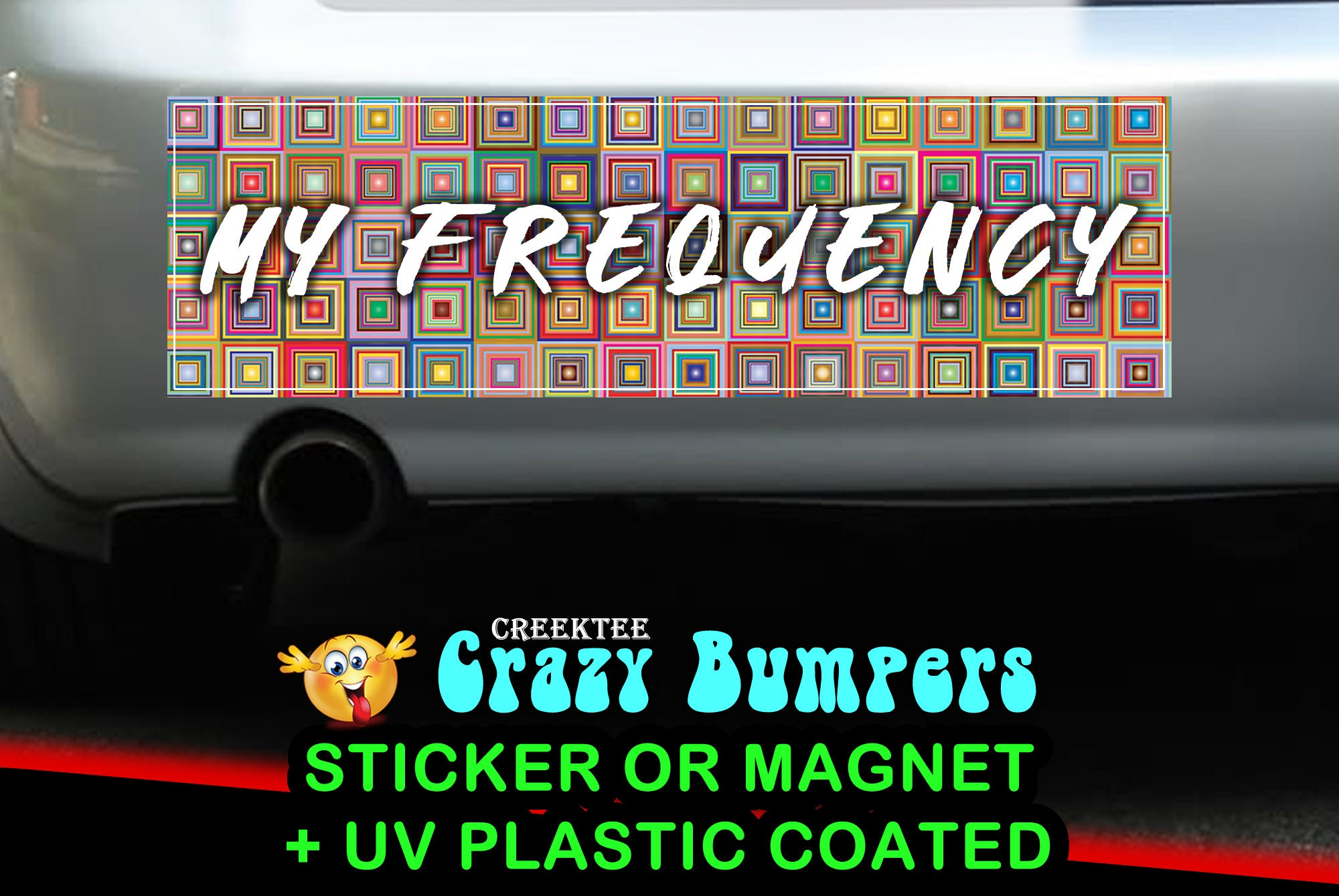 CAD$7.99 - My Frequency 10 x 3 Bumper Sticker or Magnetic Bumper Sticker Available