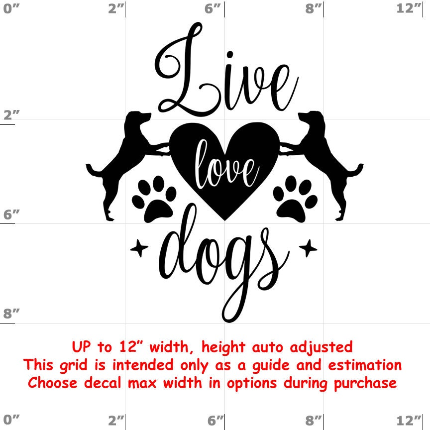 live love dogs Dog vinyl decal - Dog Decal