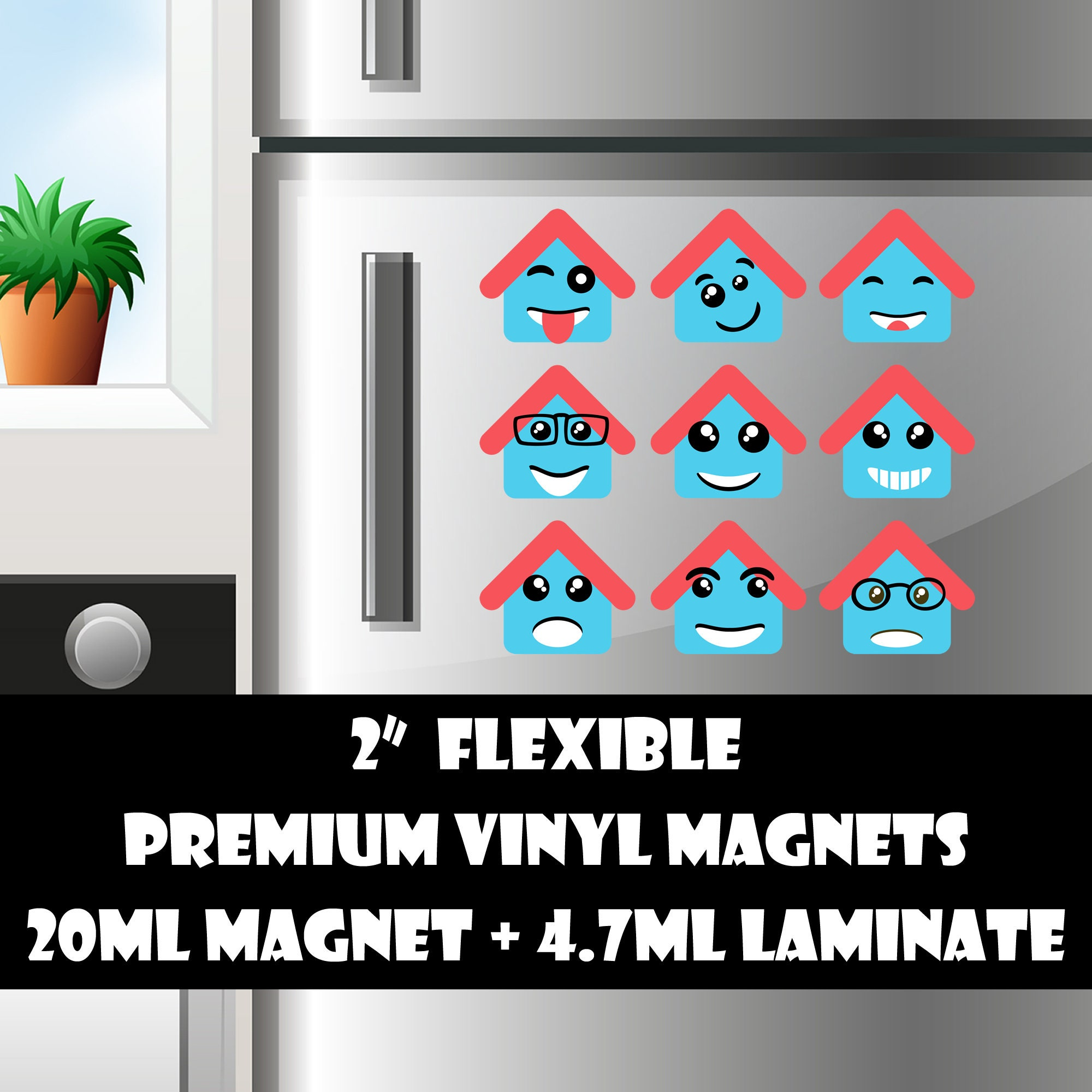 9 2inch home emoji fridge magnets or stickers standard, photo or vinyl print materials with laminate or magnet options available.