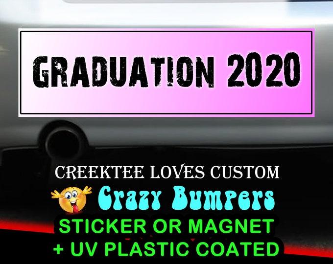 Graduation 2021 bumper sticker or magnet, 9 x 2.7 or 10 x 3 Sticker Magnet or bumper sticker or bumper magnet