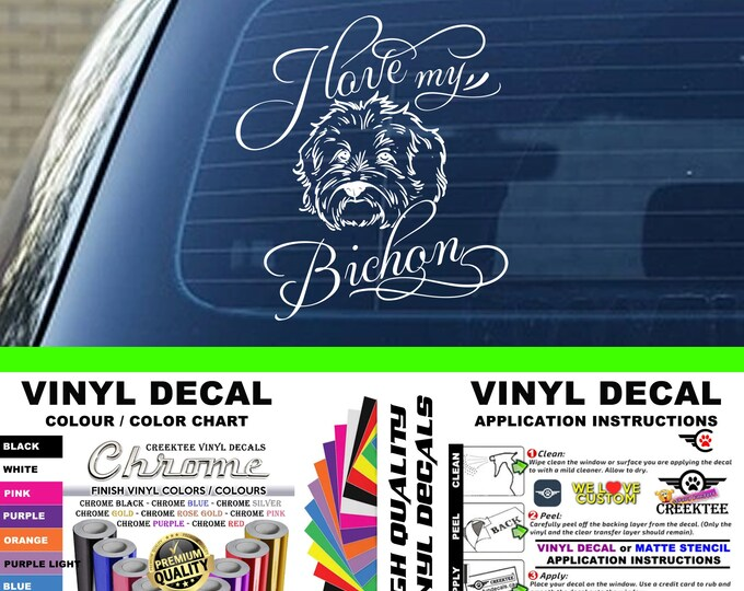 I Love My Bichon Dog Vinyl Decal Various Sizes and Colors Die Cut Vinyl Decal also in Cool Chrome Colors!
