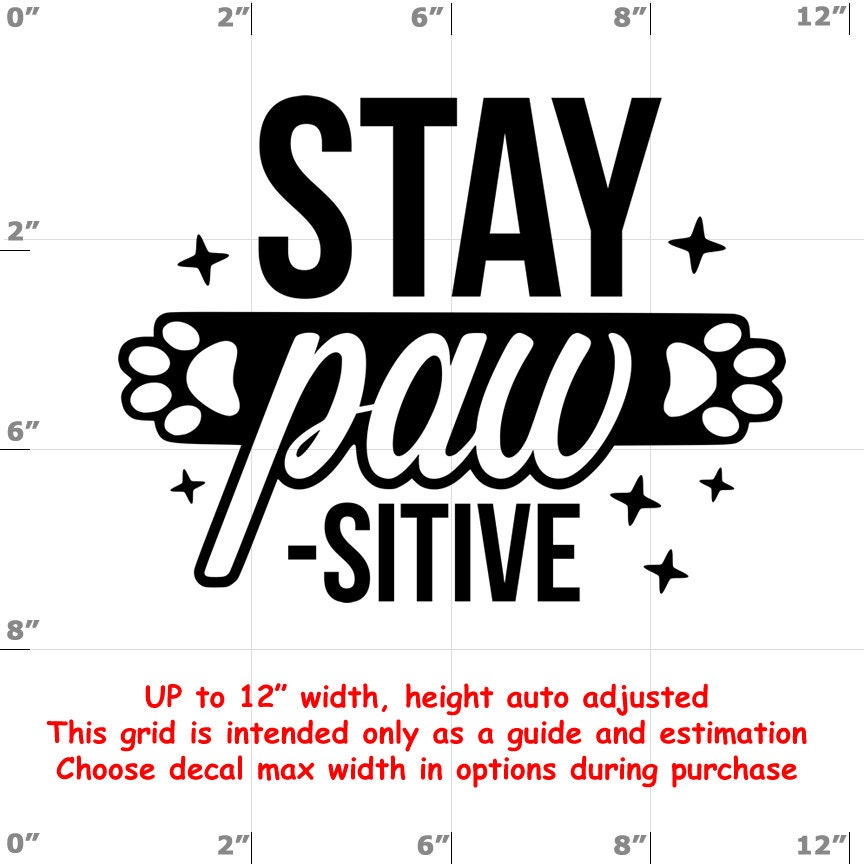 stay paw-sitive Dog vinyl decal - Dog Decal
