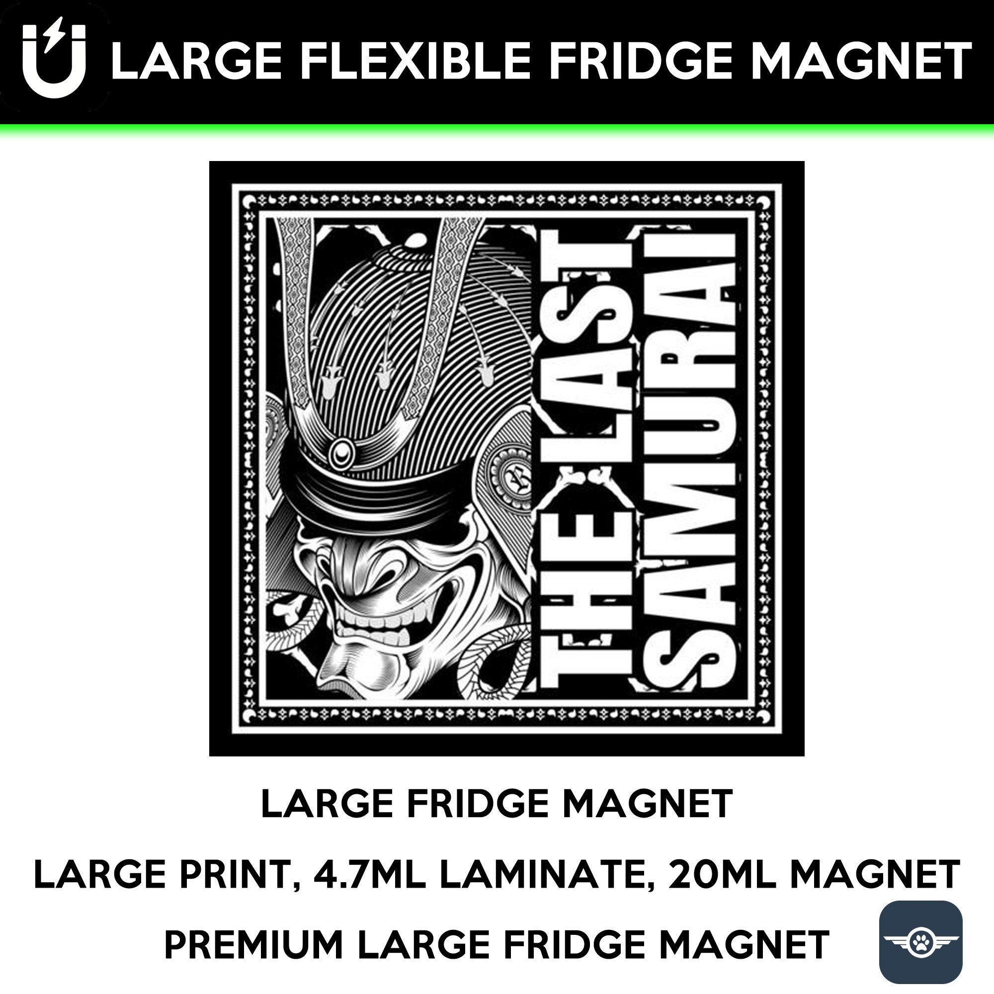 The last samurai large fridge magnet, large 6 1/2 x 6 1/2 inch premium fridge magnet that stands out.