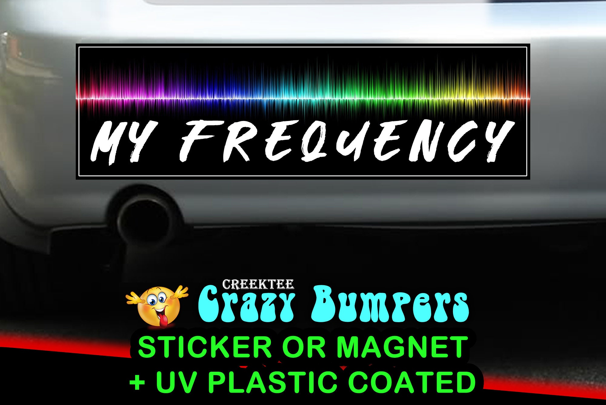 CAD$9.74 - My Frequency 10 x 3 Bumper Sticker or Magnetic Bumper Sticker Available