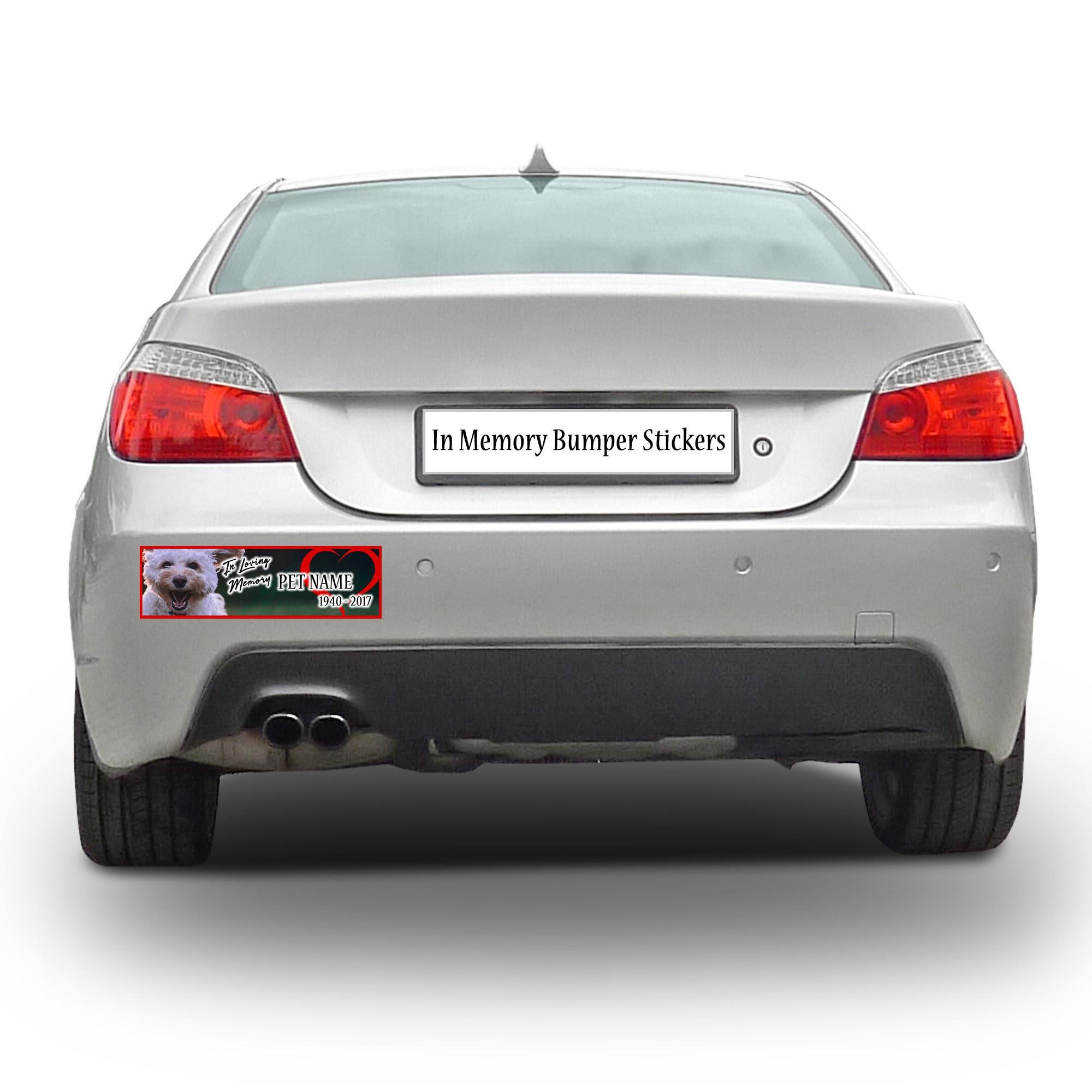 CAD$9.74 - In Loving Memory, In Memory, Pet, Dog, Cat, Rabbit memorial custom bumper sticker 10 x 3 or Magnetic Bumper Sticker Available
