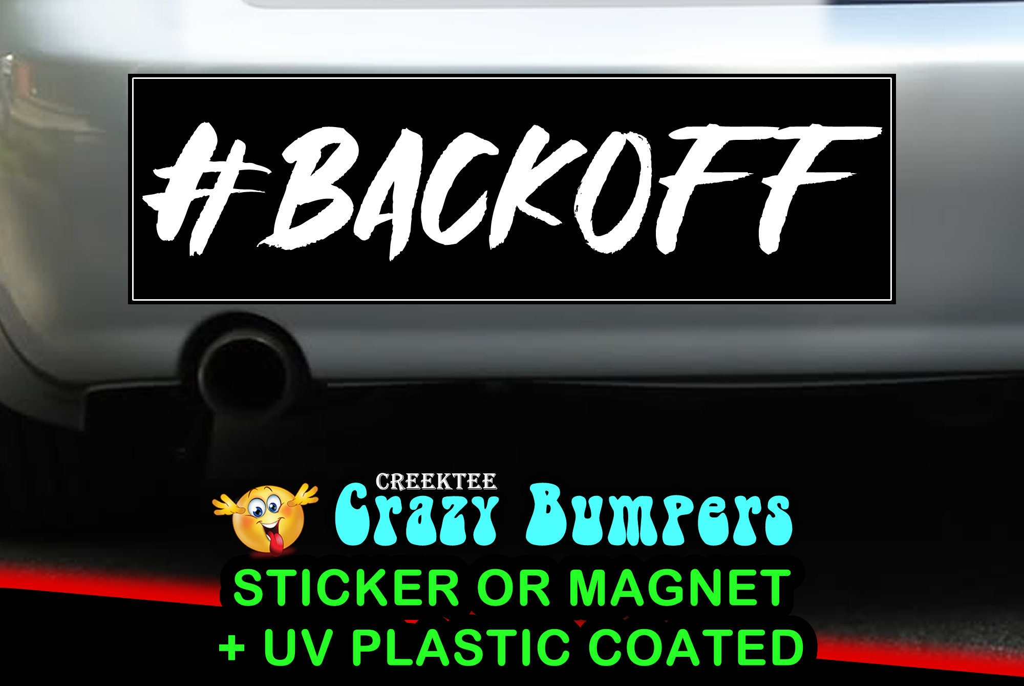 Hashtag Back Off Bumper Sticker 10 x 3 Bumper Sticker or Magnetic Bumper Sticker Available