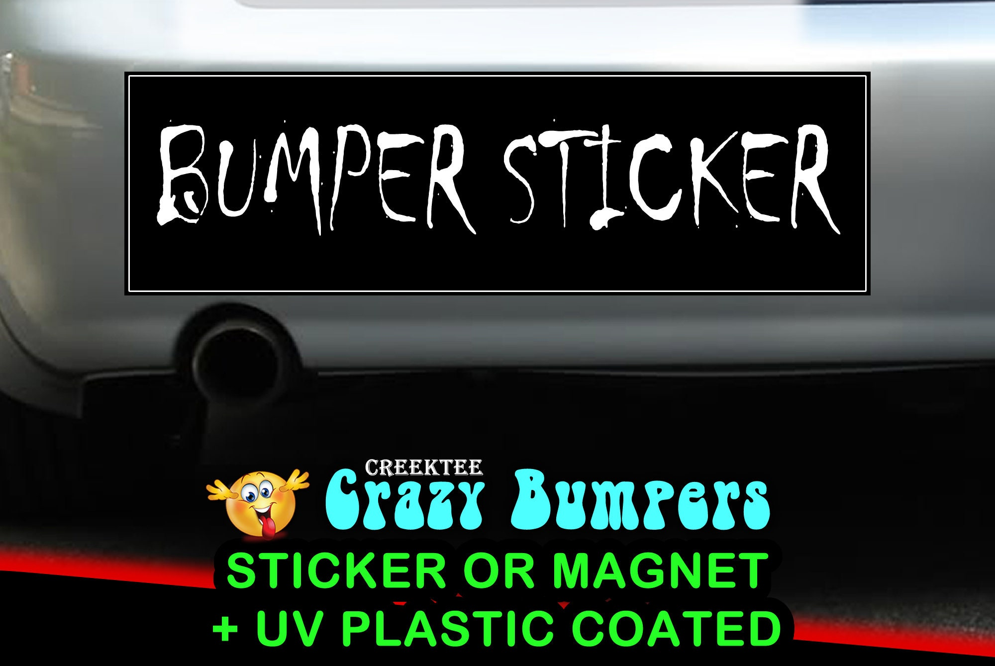 Bumper Sticker 10 x 3 Bumper Sticker or Magnetic Bumper Sticker Available