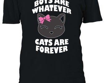 be87287f0bc3 Boys Are Whatever Cats Are Forever Tshirt Men Women Unisex Oversized 3XL  4XL 5XL T-Shirt 1697