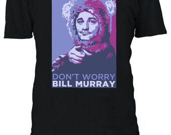7cae7d8708aaa Bill Murray Don t Worry Ghost Busters Funny Legend Tshirt Men Women Unisex  Oversized 3XL 4XL 5XL T-Shirt 314