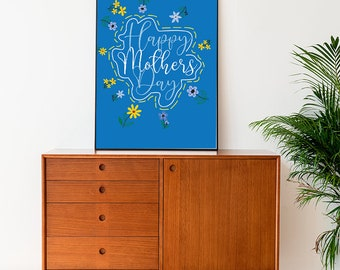 Mothers day Poster , Happy Mother Day Print , Digital Download , Home Decor , Gift for her , Mothers day art