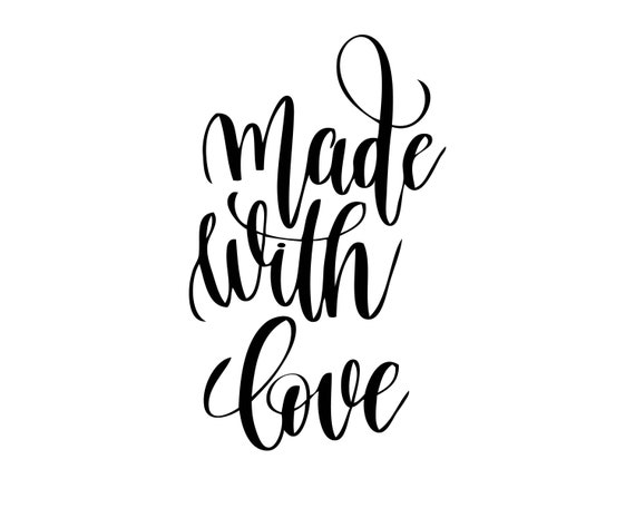 Made With Love Lettering Loving Wall Letter Font Cursive Gift Present Service Hospitality Svg Png Clipart Vector Cricut Cut Cutting