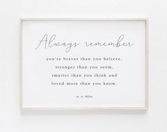 A.A Milne Print, Winnie the Pooh Quote, You Are Braver Than You Believe, Nursery Print, Nursery Decor, Playroom Art Printable , Digital File