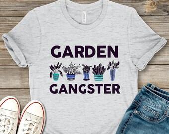 8d1a13ba Garden Gangster - Plant Lover - Gardening - Unisex Shirt