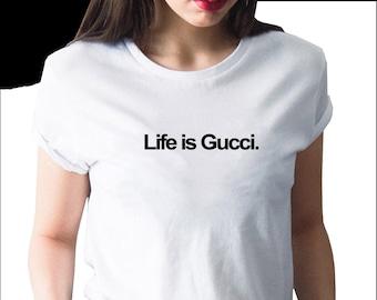 ae470a4ed Gucci Life Is Tshirt Shirt T-shirt, Gucci Inspired, Gucci T-shirt T Shirt  Kids Girls Boys, Gucci Shirt Gucci Design Luxury Designer, Kid