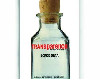 Transparence: Jorge Orta