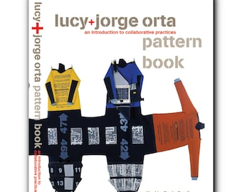 Pattern Book, an Introduction to Collaborative Practice: Lucy + Jorge Orta